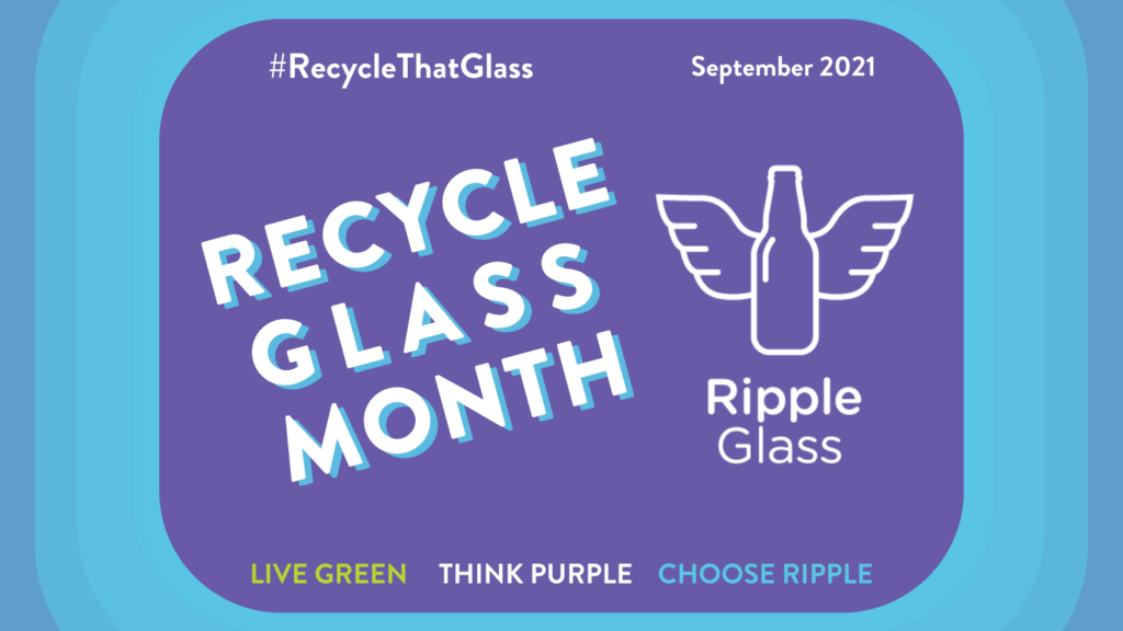 ripple glass recycle glass month september